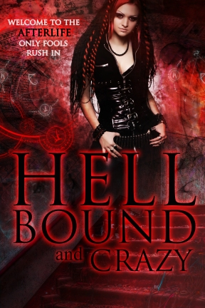 hell bound and crazy