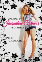 Walking In Jacqualine Turner's High Heels